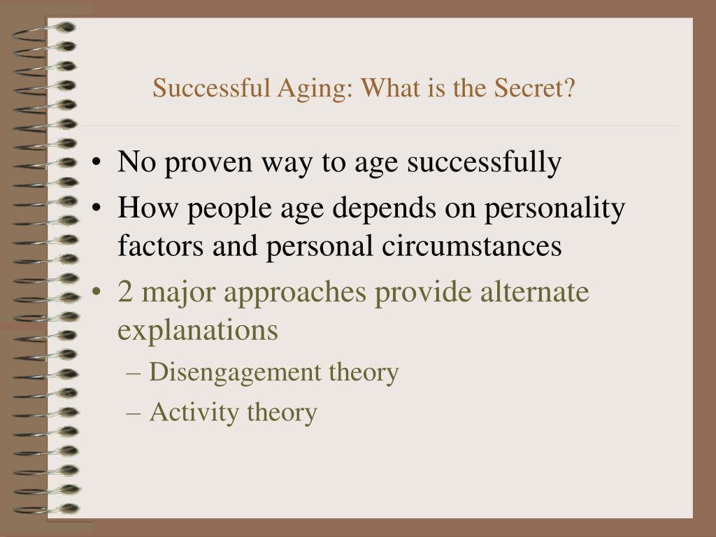 Successful Aging: What is the Secret?