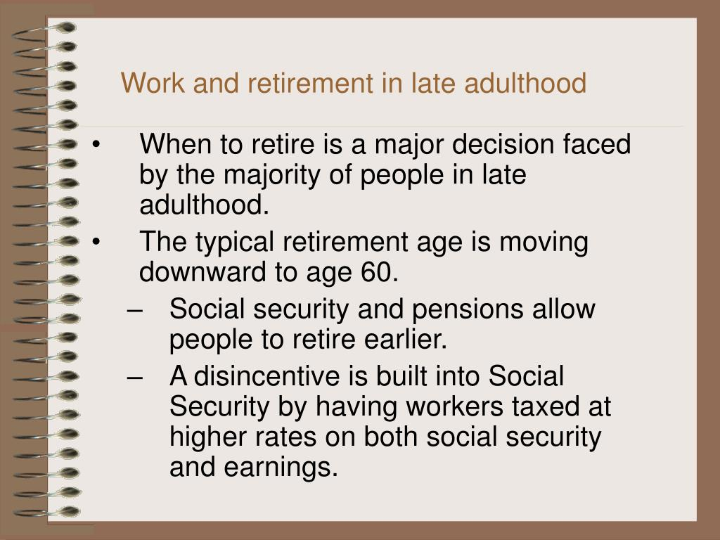 Work and retirement in late adulthood