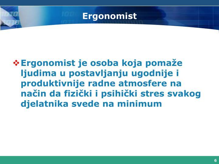 Ergonomist
