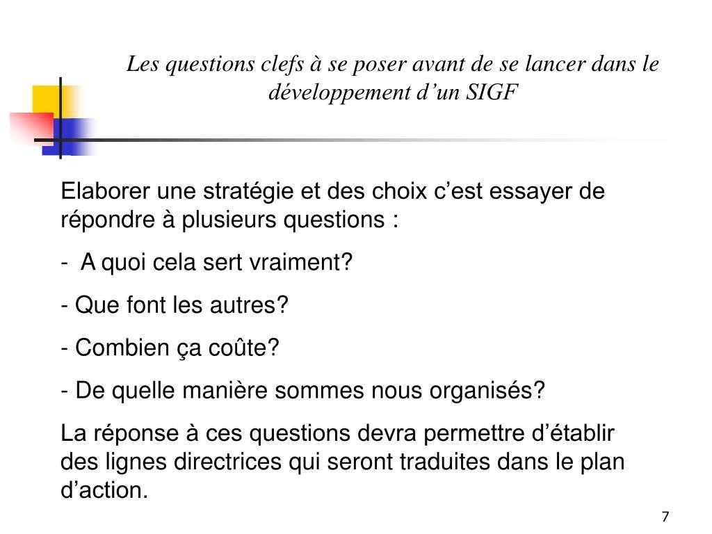 Les questions clefs à se poser avant de se lancer dans le développement d'un SIGF