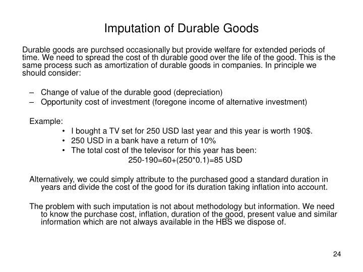 Imputation of Durable Goods