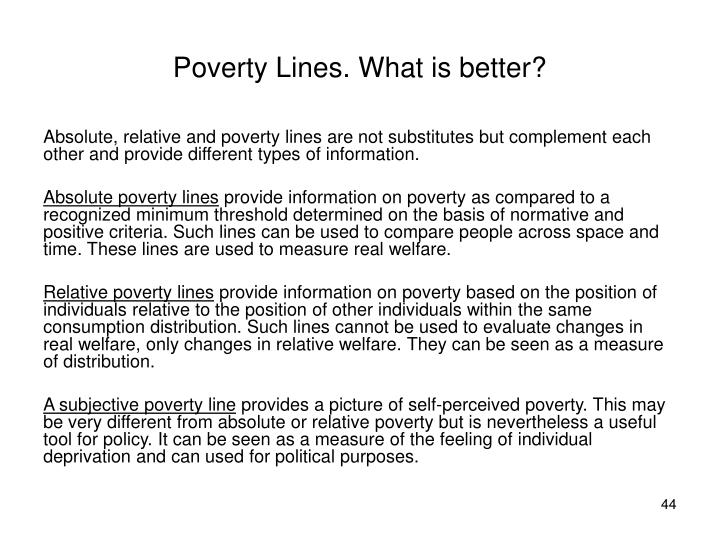 Poverty Lines. What is better?