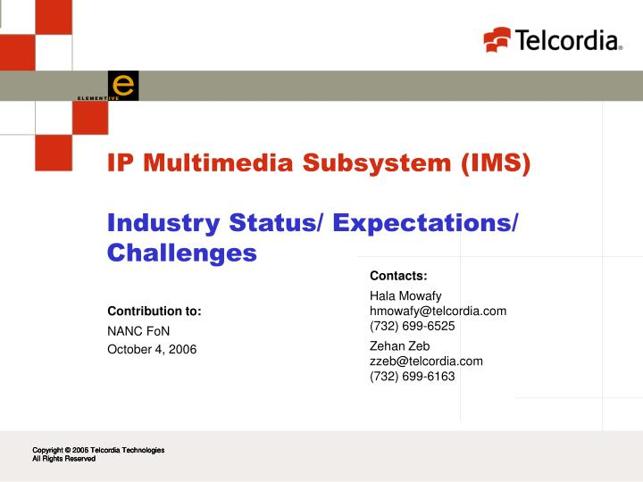 Ip multimedia subsystem ims industry status expectations challenges