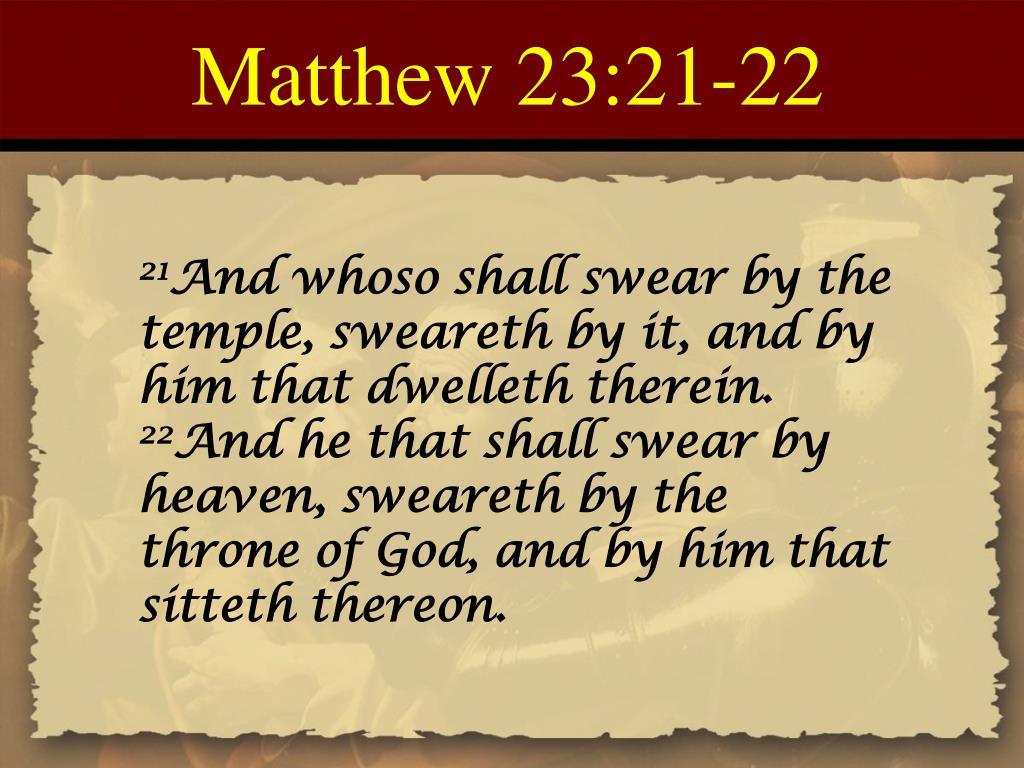 Matthew 23:21-22