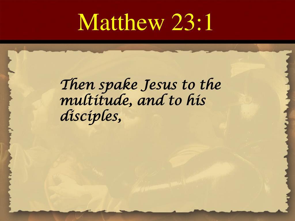 Matthew 23:1