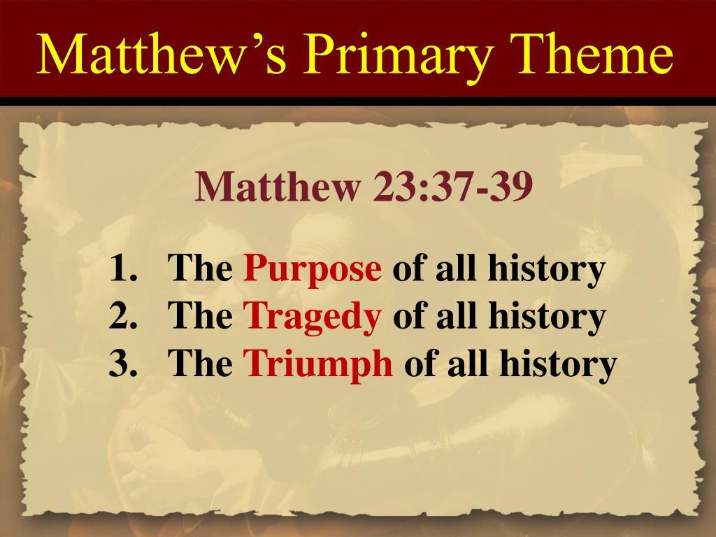 Matthew's Primary Theme