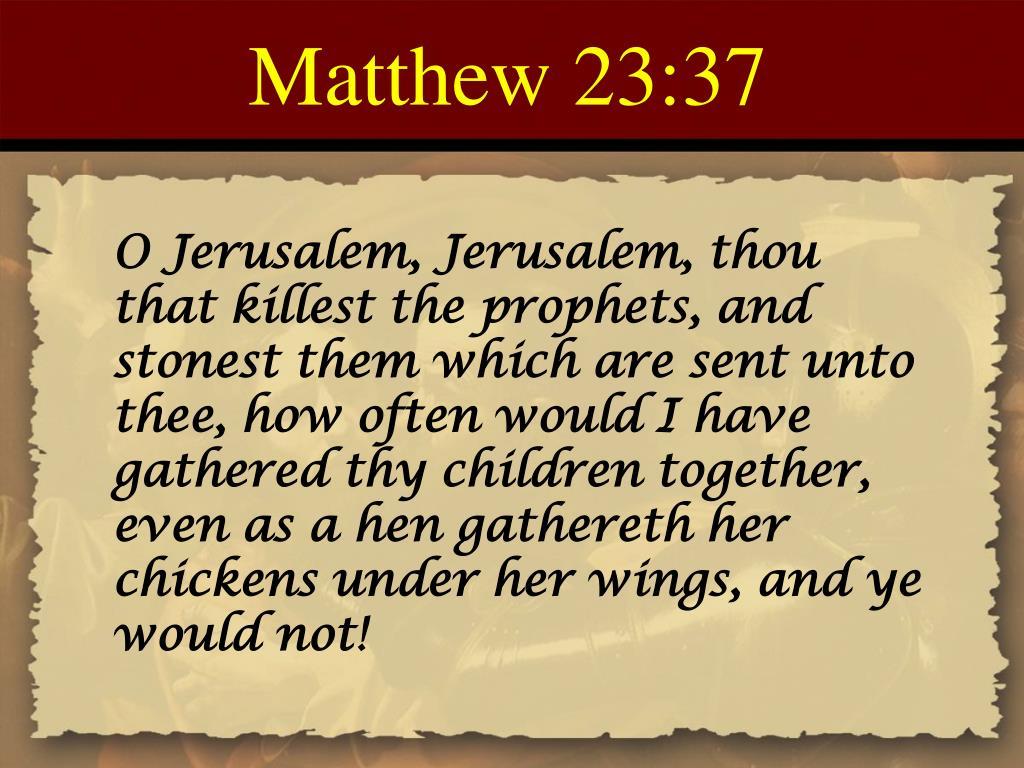 Matthew 23:37