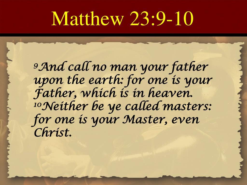 Matthew 23:9-10