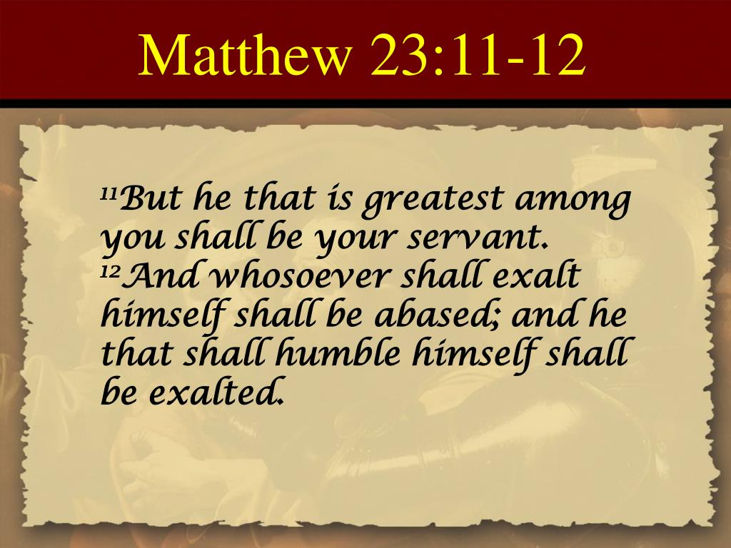 Matthew 23:11-12