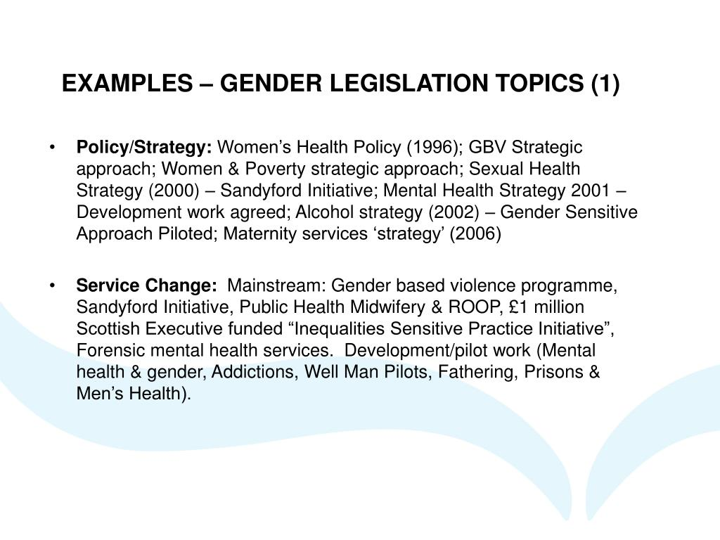 EXAMPLES – GENDER LEGISLATION TOPICS (1)