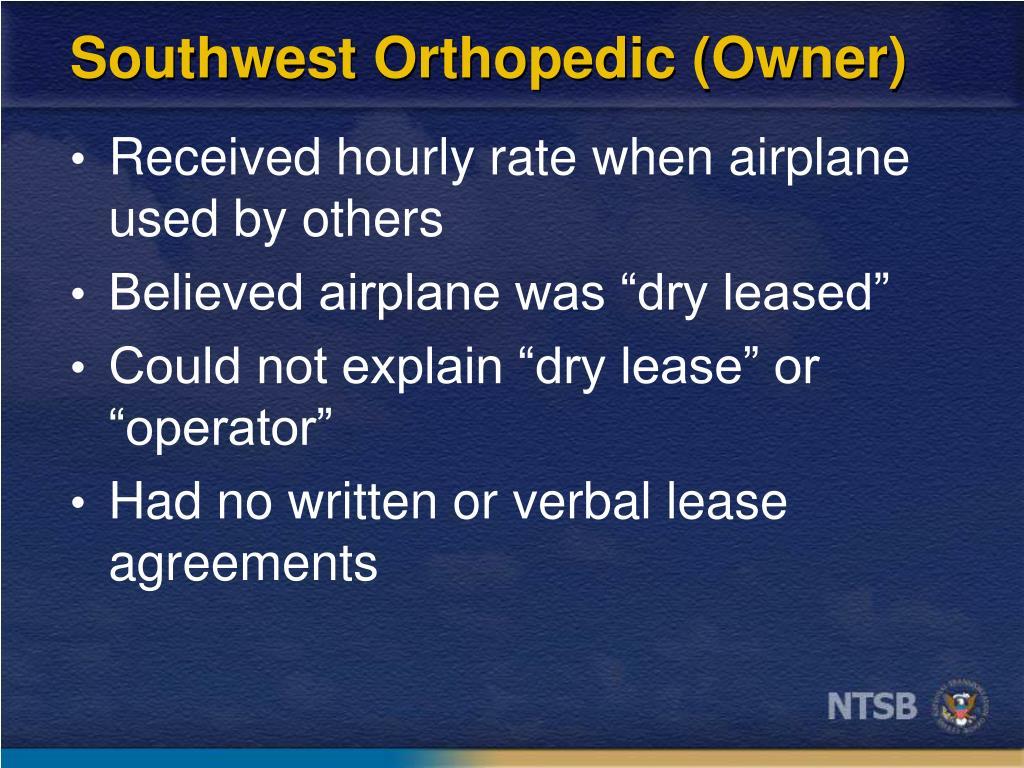 Southwest Orthopedic (Owner)