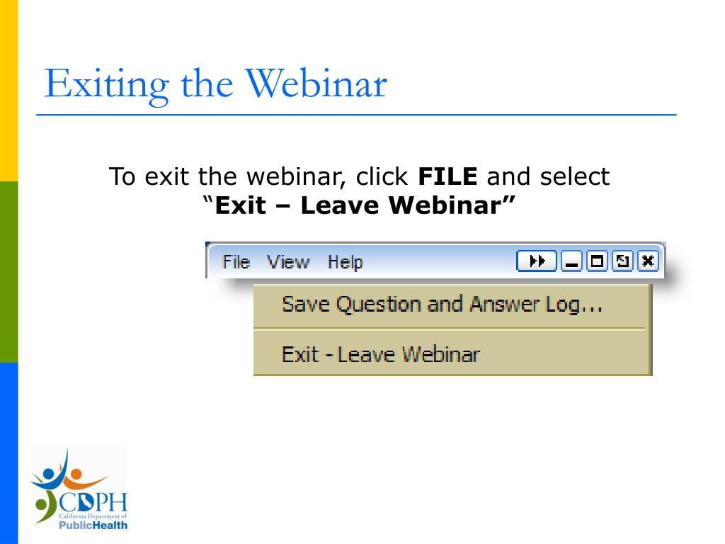 Exiting the Webinar