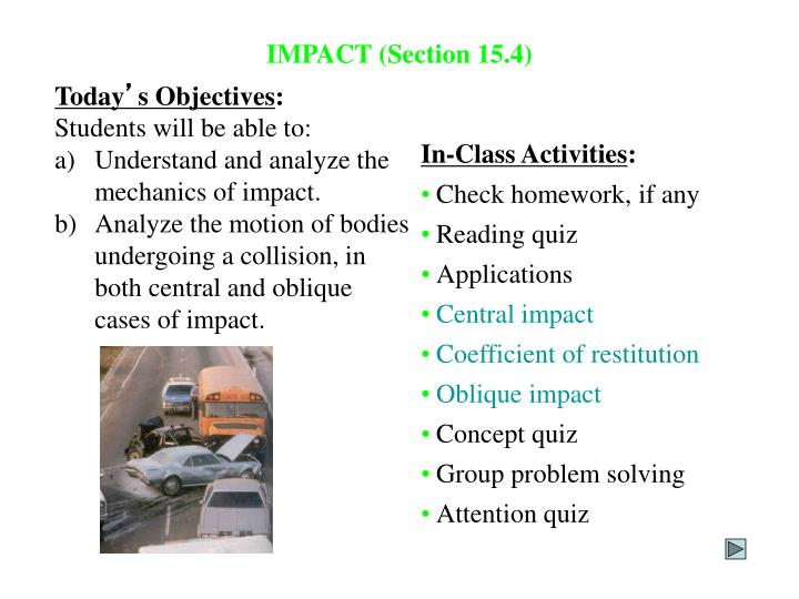 IMPACT (Section 15.4)
