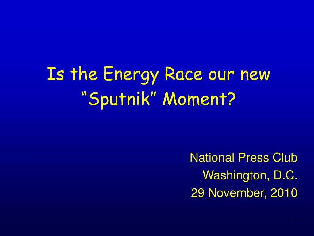 "Is the Energy Race our new ""Sputnik"" Moment?"
