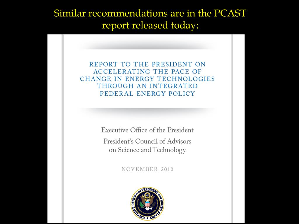Similar recommendations are in the PCAST report released today: