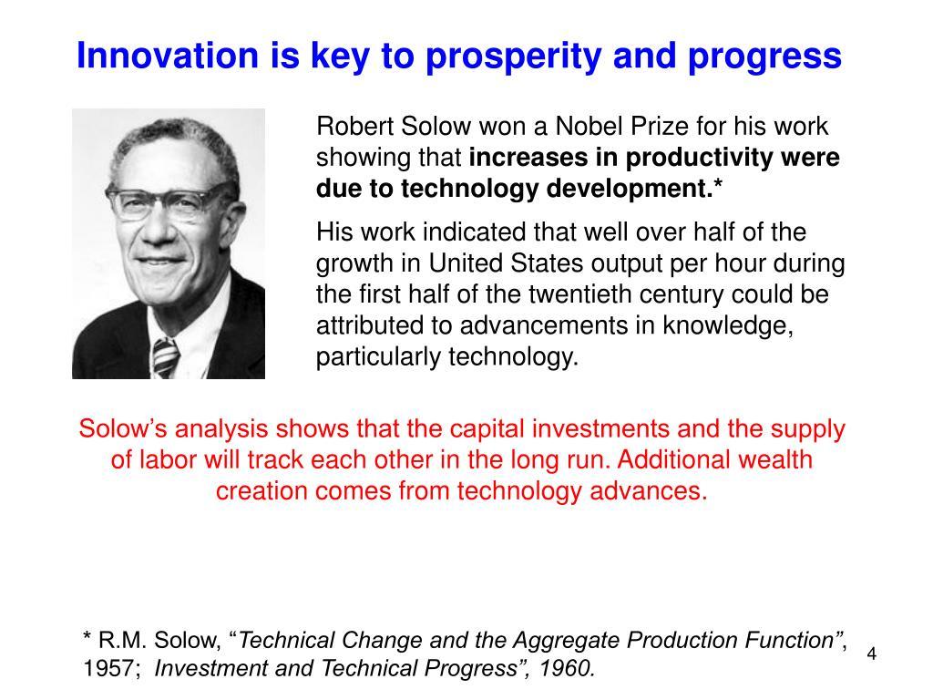 Innovation is key to prosperity and progress