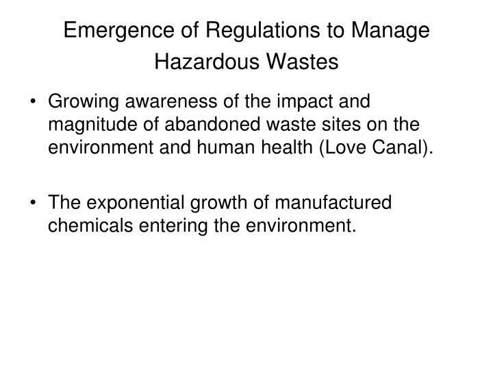 Emergence of regulations to manage hazardous wastes