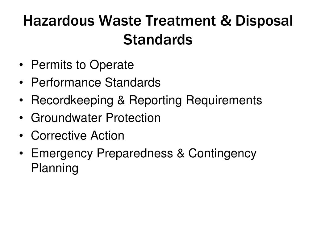 Hazardous Waste Treatment & Disposal Standards