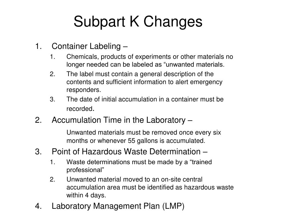 Subpart K Changes