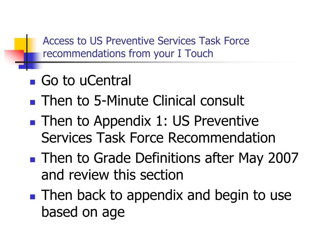Access to US Preventive Services Task Force recommendations from your I Touch