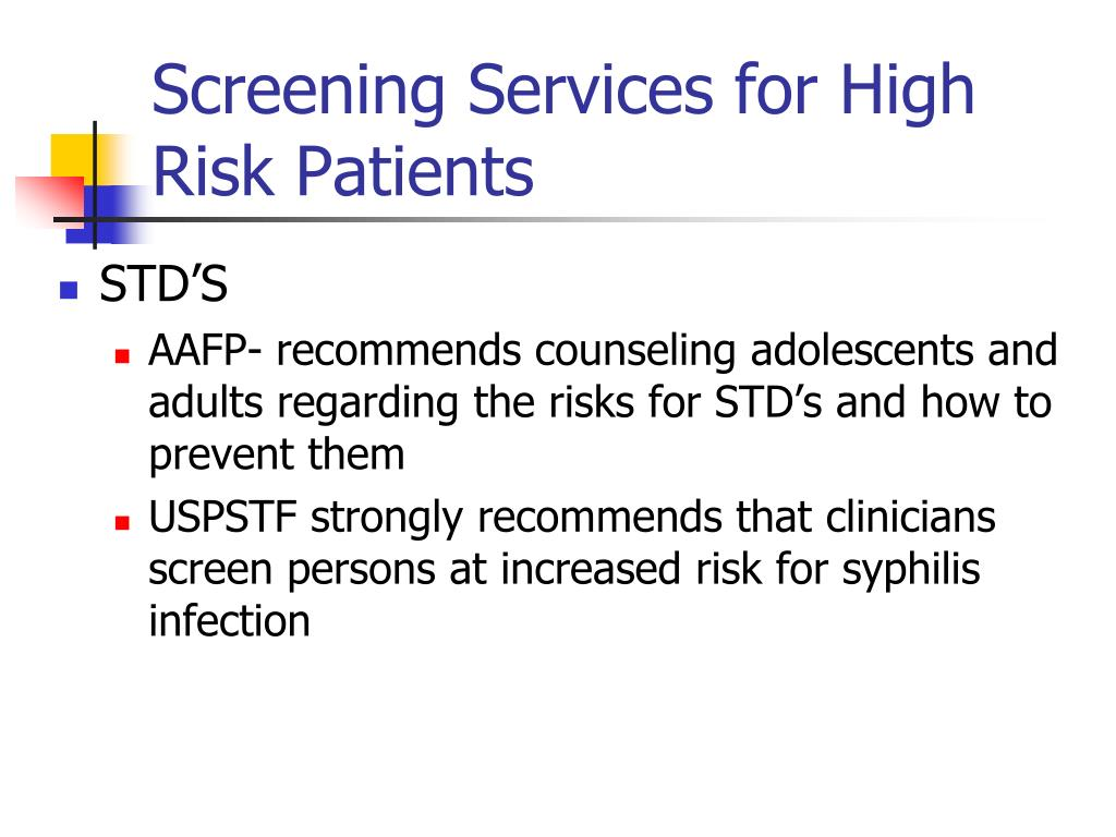 Screening Services for High Risk Patients
