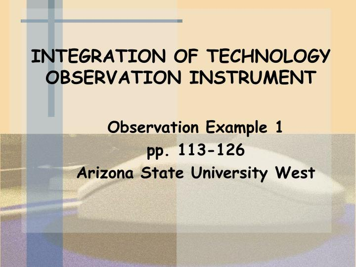 INTEGRATION OF TECHNOLOGY OBSERVATION INSTRUMENT