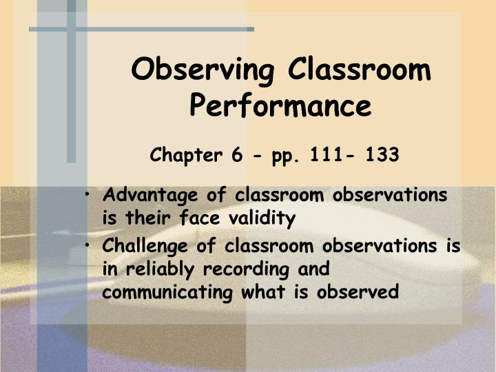 Observing Classroom Performance