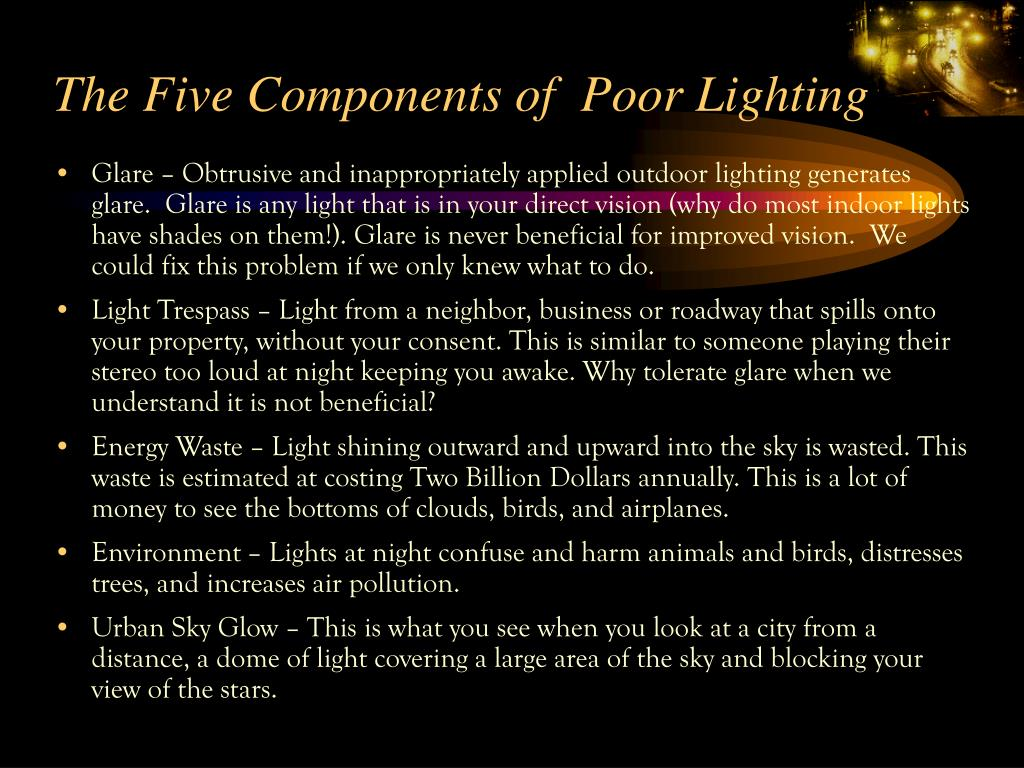 The Five Components of  Poor Lighting