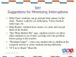 set suggestions for minimizing interruptions