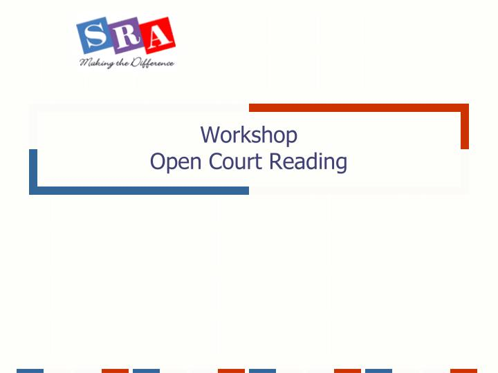 Workshop open court reading l.jpg