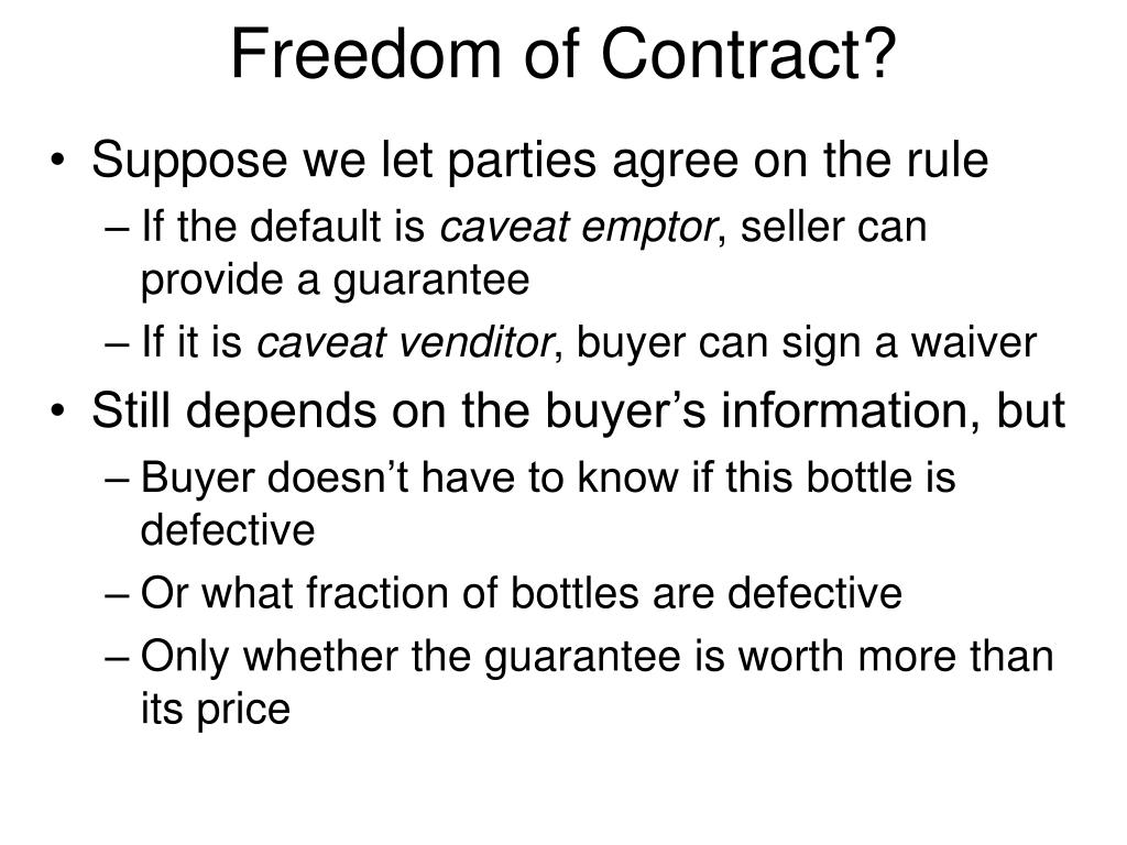 Freedom of Contract?