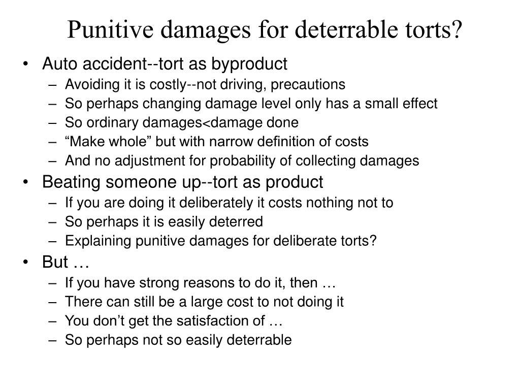 Punitive damages for deterrable torts?