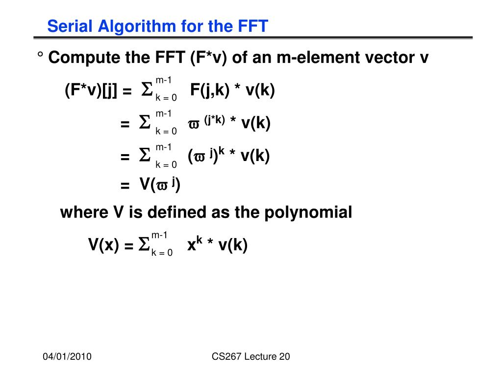 Serial Algorithm for the FFT