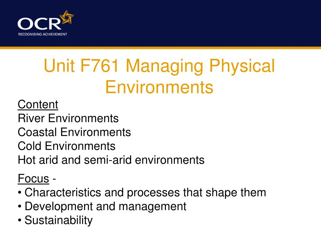 Unit F761 Managing Physical Environments