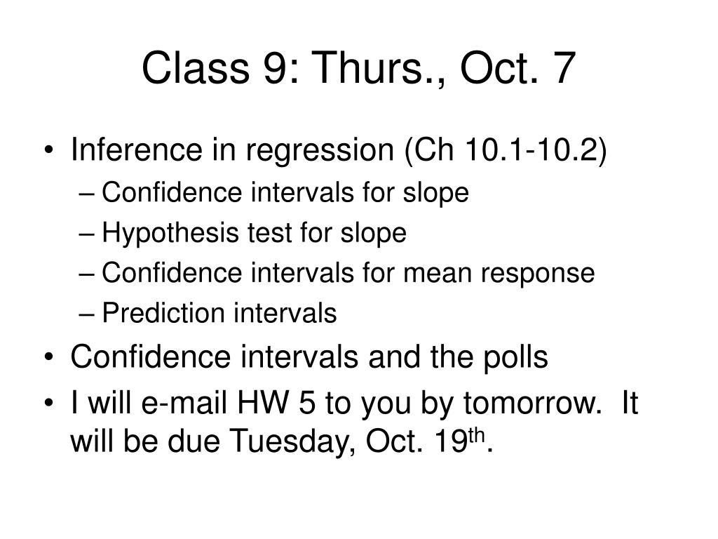Class 9: Thurs., Oct. 7