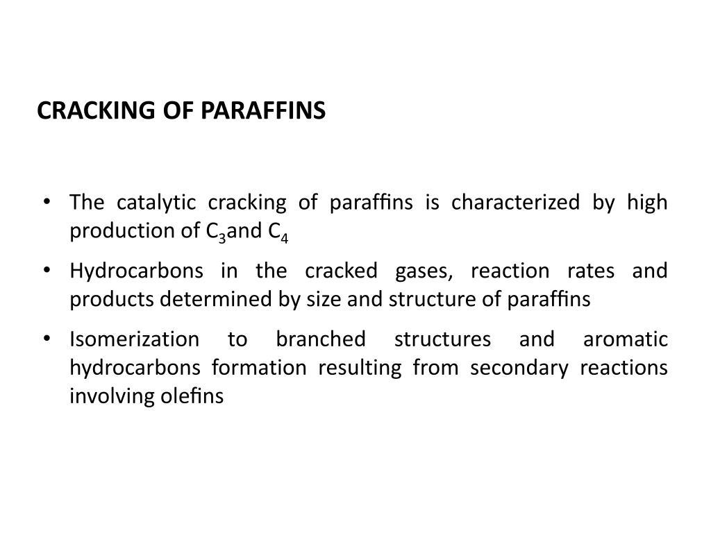 CRACKING OF PARAFFINS