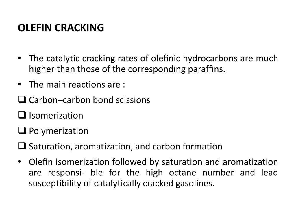 OLEFIN CRACKING