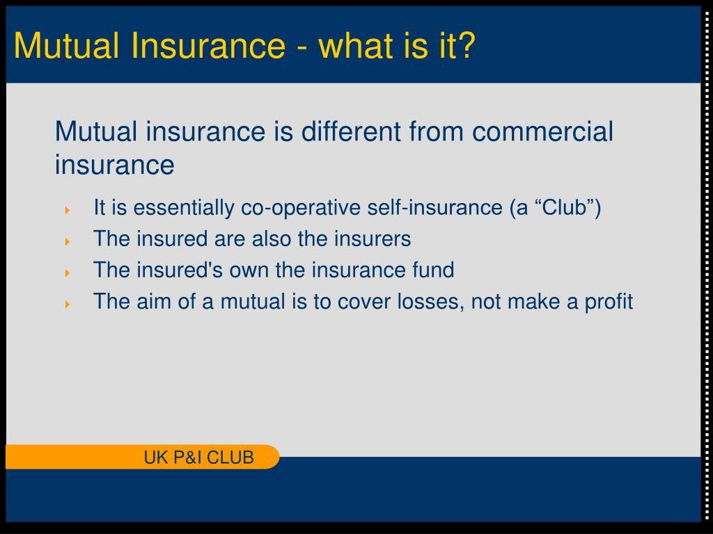Mutual Insurance - what is it?