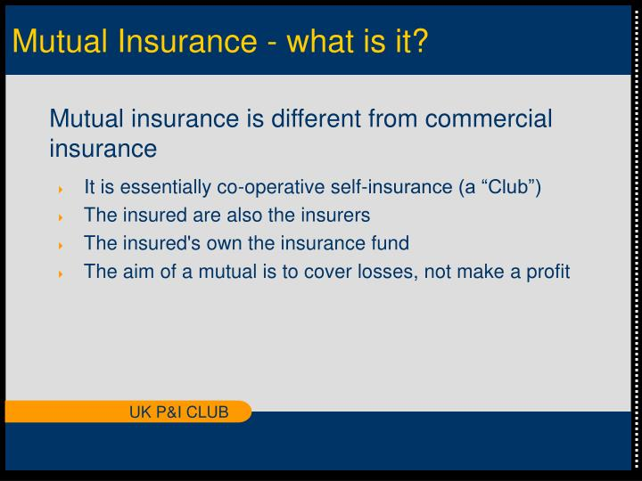 Mutual insurance what is it l.jpg
