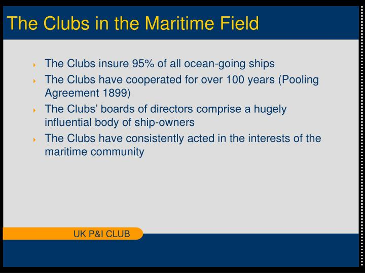 The clubs in the maritime field l.jpg