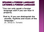 speaking a foreign language listening a foreign language