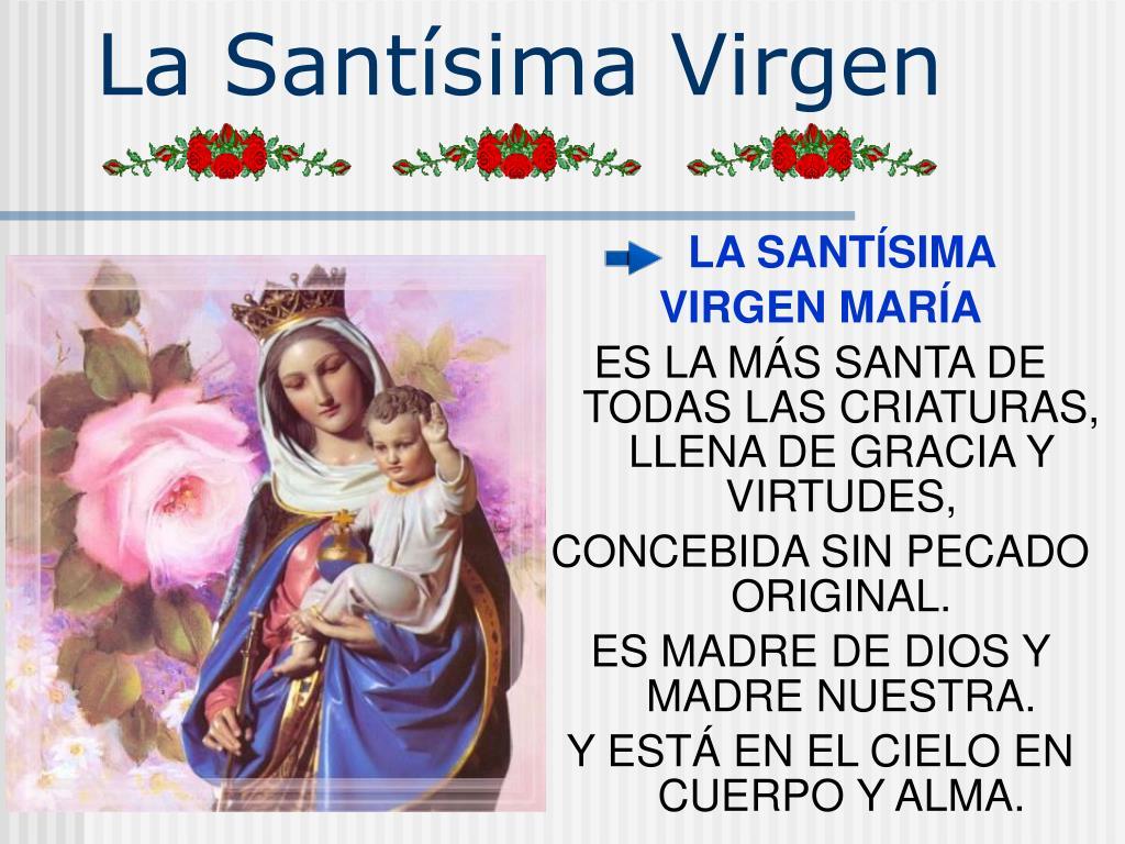 La Santísima Virgen