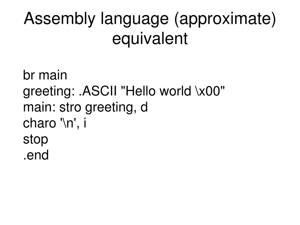 Assembly language (approximate) equivalent