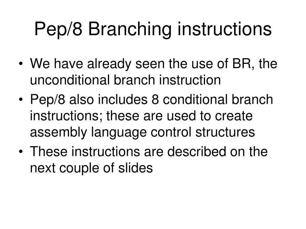 Pep/8 Branching instructions
