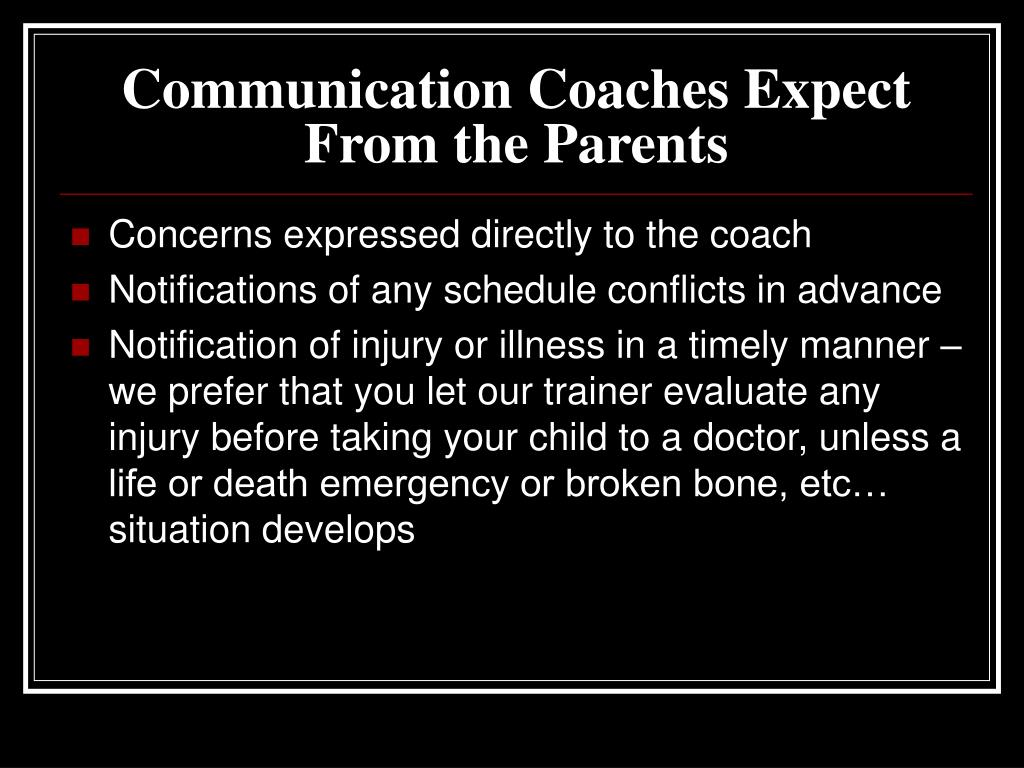 Communication Coaches Expect From the Parents