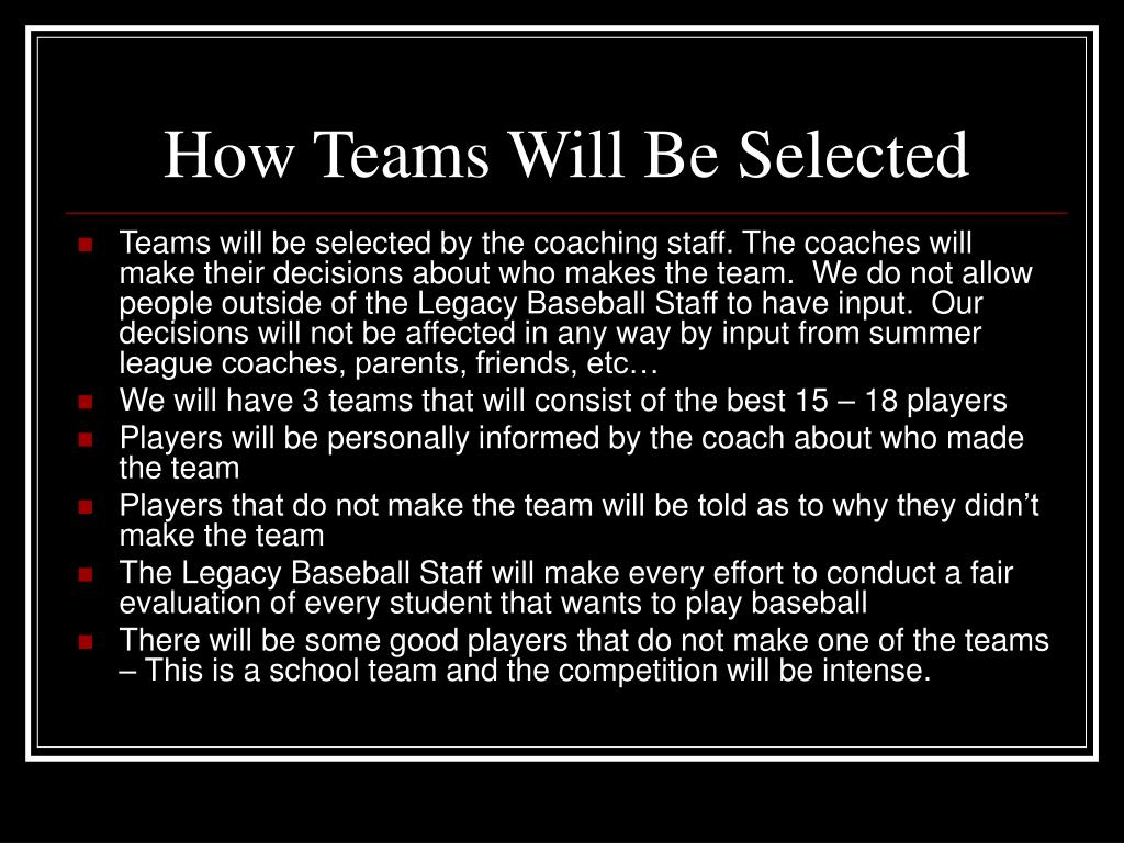 How Teams Will Be Selected
