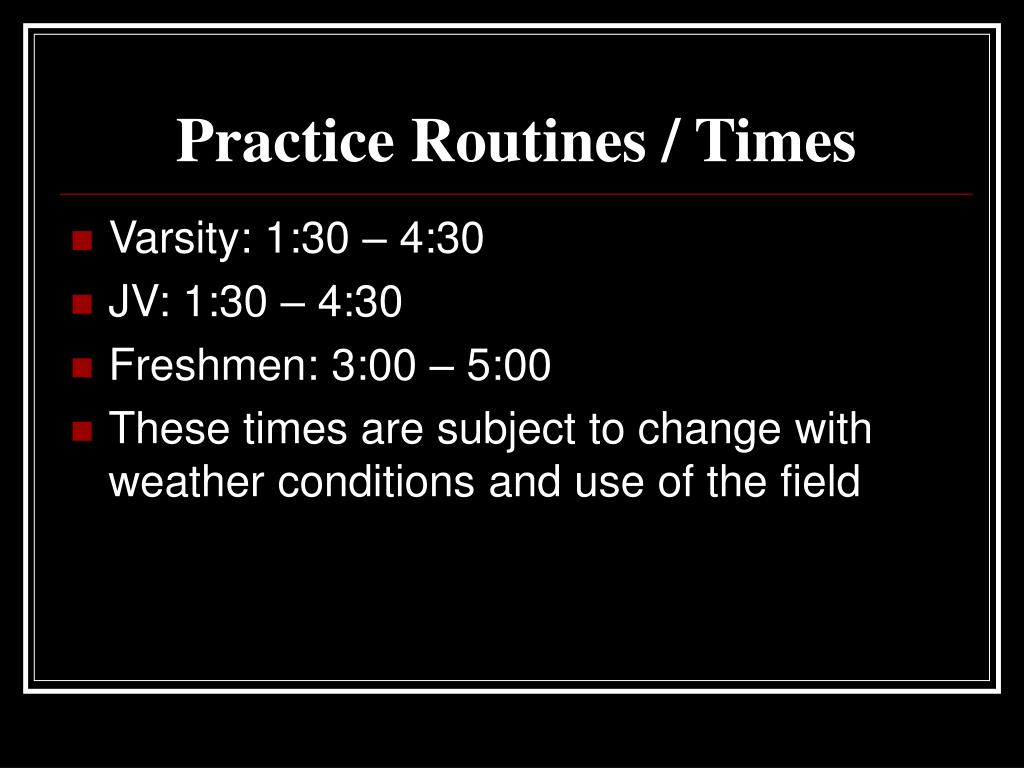 Practice Routines / Times