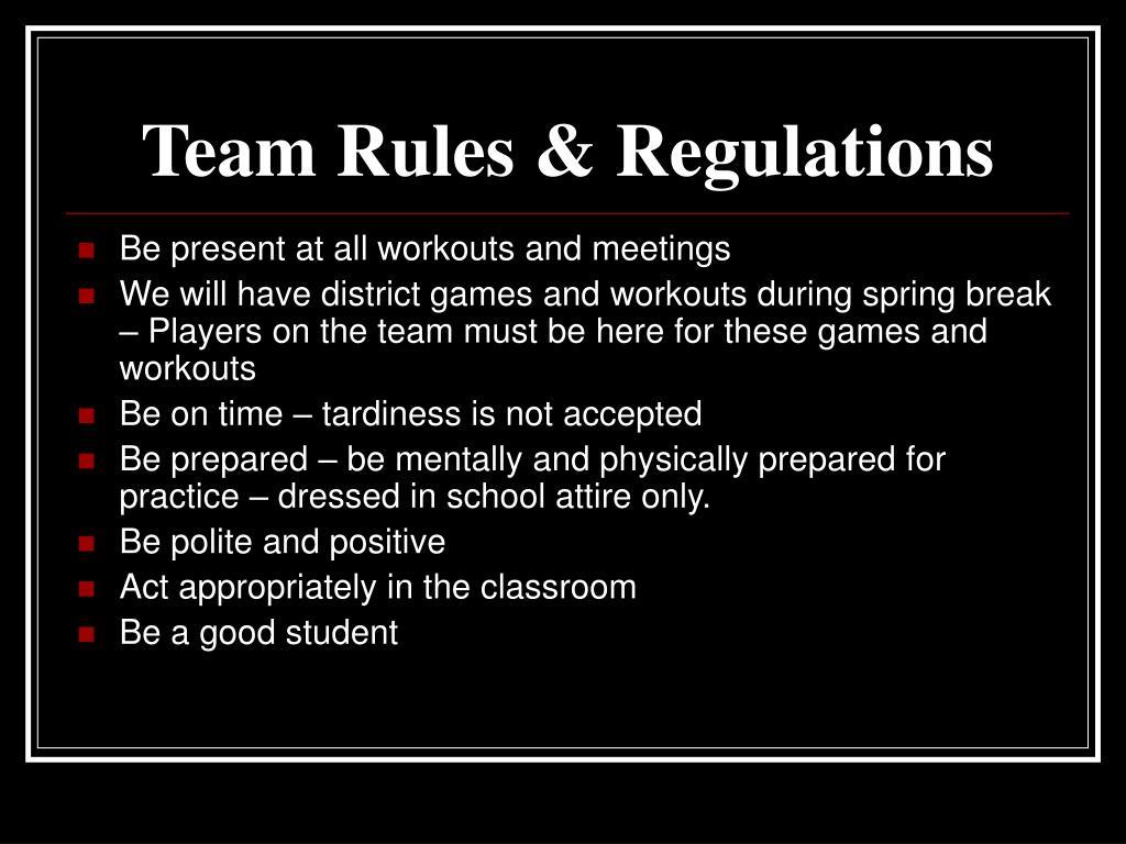 Team Rules & Regulations