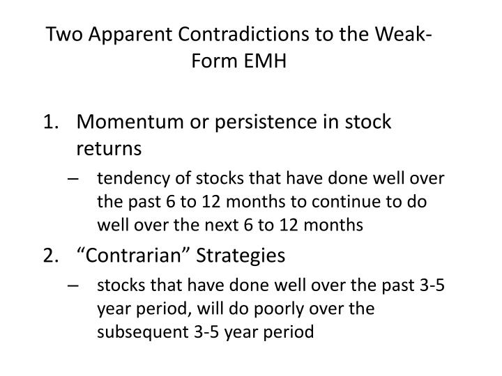 Two Apparent Contradictions to the Weak-Form EMH