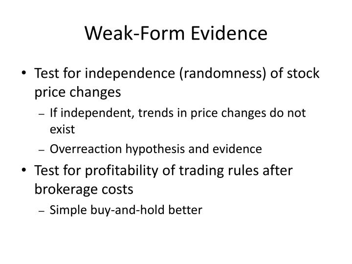 Weak-Form Evidence